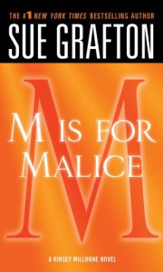 """""""M"""" is for Malice - Sue Grafton"""