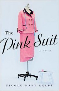 The Pink Suit - Nicole Mary Kelby