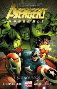 Avengers Assemble: Science Bros - Kelly Sue DeConnick, Stefano Caselli, Pete Woods