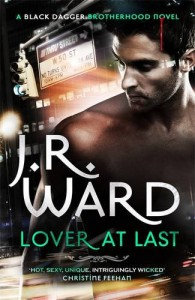 Lover at Last (Black Dagger Brotherhood, #11) - J.R. Ward