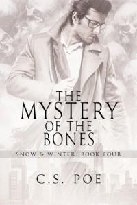 The Mystery of the Bones - C.S. Poe