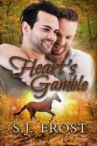 Heart's Gamble - S.J. Frost
