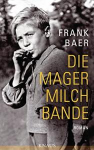 Die Magermilchbande - Frank Baer