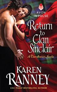 Return to Clan Sinclair: A Clan Sinclair Novella - Karen Ranney