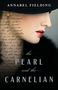 The Pearl and the Carnelian - Annabel Fielding