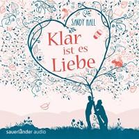 Klar ist es Liebe - Sandy Hall, Simon Jäger, Inka Löwendorf, Mechthild Großmann, Detlef Bierstedt, Sauerländer Audio