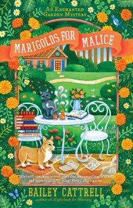 Marigolds for Malice  - Bailey Cattrell