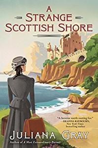 A Strange Scottish Shore - Juliana  Gray