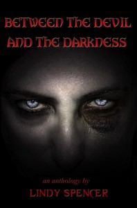 Between the Devil and the Darkness - Lindy Spencer