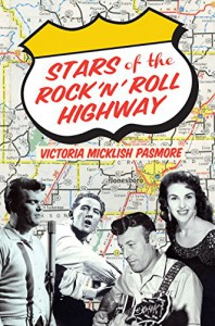 Stars of the Rock 'n' Roll Highway - Victoria Micklish Pasmore