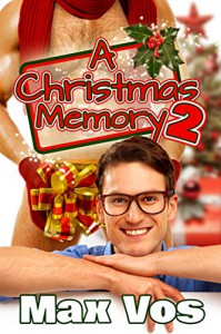 A Christmas Memory 2 (Memories) - Max Vos, All Indie Publishing, K. C. Wells, A. J. Corza
