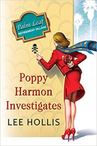 Poppy Harmon Investigates - Lee Hollis