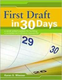 First Draft in 30 Days - Karen Wiesner
