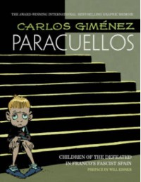 Paracuellos Volume 1 - Carlos Giménez, Carlos Giménez