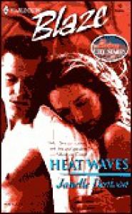 Heat Waves - Janelle Denison