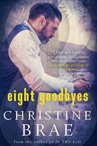 Eight Goodbyes - Christine Brae