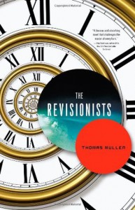 The Revisionists - Thomas Mullen