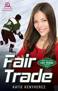 Fair Trade (Las Vegas Sinners) - Katie Kenyhercz