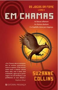 Em Chamas (Os Jogos da Fome, #2) - Jaime Araújo, Suzanne  Collins