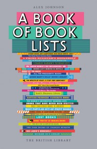 A Book of Book Lists: A Bibliophile's Compendium - Alex Johnson