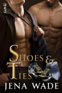 Shoes & Ties - Jena Wade