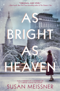 As Bright as Heaven - Susan Meissner