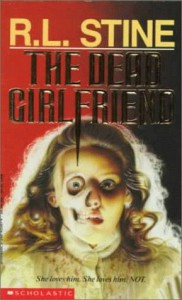 The Dead Girlfriend (Point Horror) - R.L. Stine