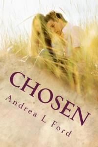 Chosen - Andrea Lynn Ford