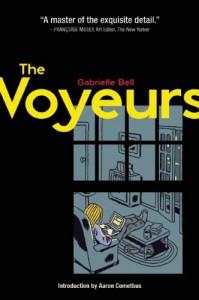 The Voyeurs - Gabrielle Bell, Aaron Cometbus