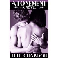 Atonement (Atonement, #1) - Elle Chardou