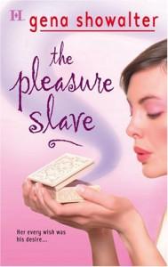 The Pleasure Slave - Gena Showalter