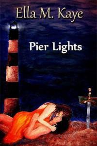 Pier Lights - Ella M. Kaye