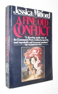 A Fine Old Conflict - Jessica Mitford