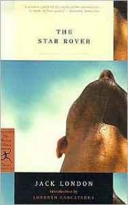 The Star Rover - Jack London, Lorenzo Carcaterra