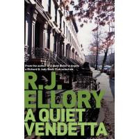 A Quiet Vendetta - R.J. Ellory