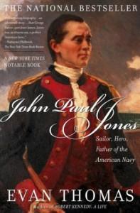 John Paul Jones: Sailor, Hero, Father of the American Navy - Evan Thomas