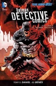 Detective Comics, Vol. 2: Scare Tactics - Tony S. Daniel, Ed Benes