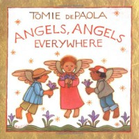 Angels, Angels Everywhere - Tomie dePaola