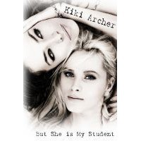 But She Is My Student - Kiki Archer