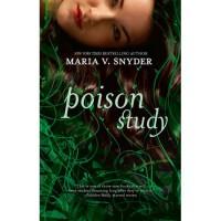 Poison Study (Study, #1) - Maria V. Snyder
