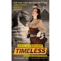 Timeless (Parasol Protectorate, #5) - Gail Carriger