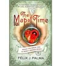 The Map of Time - Félix J. Palma, Nick Caistor