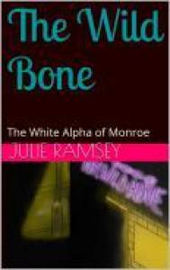The Wild Bone - Julie Ramsey