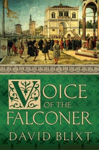 Voice of the Falconer (Star-Cross'd, #2) - David Blixt