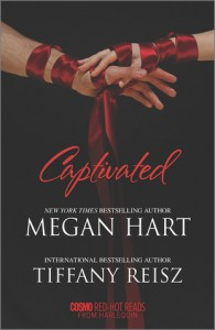 Captivated: Letting GoSeize the Night - Megan Hart;Tiffany Reisz