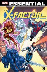 Essential X-Factor, Vol. 3 - Louise Simonson, Chris Claremont, Kieron Dwyer, Walter Simonson, Marc Silvestri, Rob Liefeld, Art Adams, Paul Smith