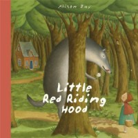 Little Red Riding Hood - Katie Cotton, Alison Jay
