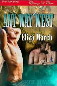 Any Way West - Eliza March