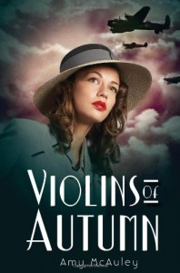 Violins of Autumn - Amy McAuley