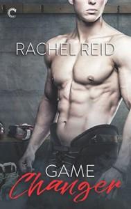 Game Changer - Rachel Reid, Rachelle Goguen